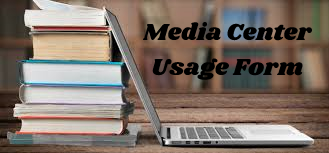 Media Center Usage Form