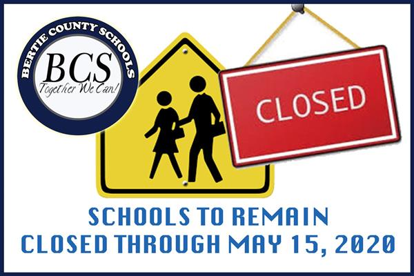 SCHOOLS TO REMAIN CLOSED THROUGH MAY 15