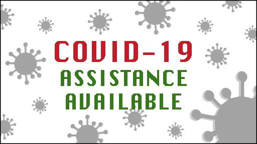 covid-19 assistance available
