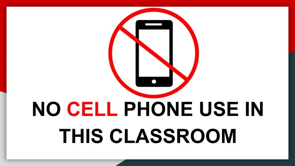 No Cell Phone Use In The Classroom
