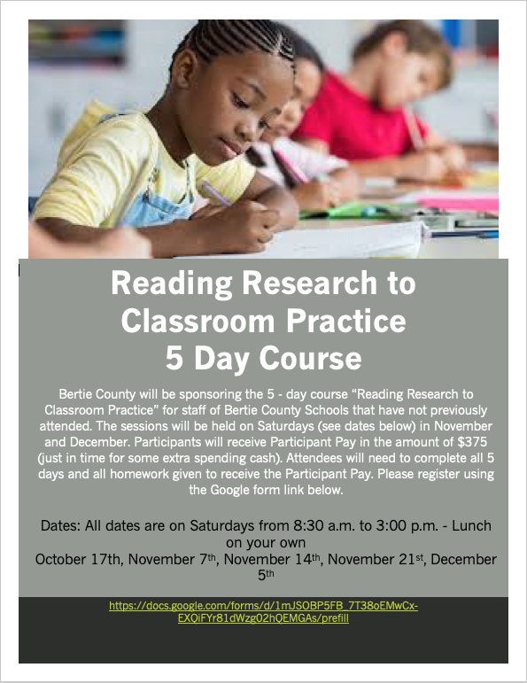 Reading Research to Classroom Practice Offered at Bertie County Schools