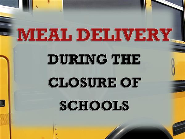 MEAL DELIVERY DURING THE CLOSURE OF SCHOOLS with school bus background